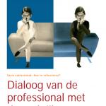 Dialoog van de professional met de praktijk